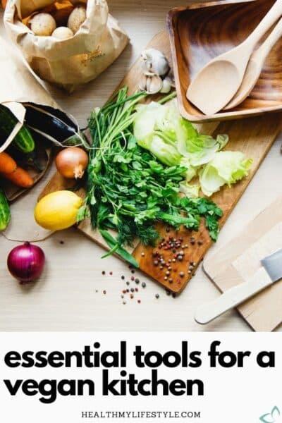 Essential Vegan Kitchen Tools