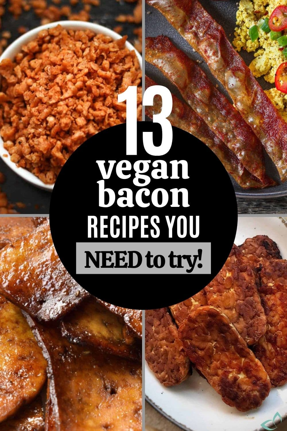13 Vegan Bacon Recipes You NEED to Try!