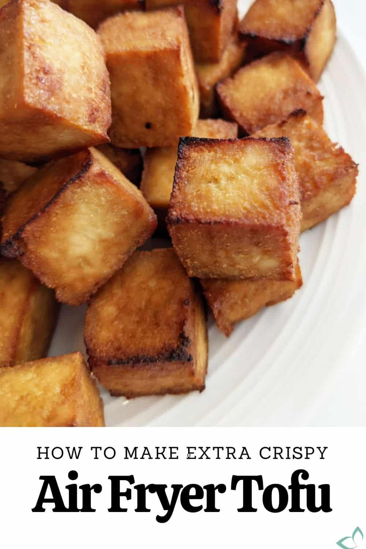 Up close of how to make crispy air fryer tofu