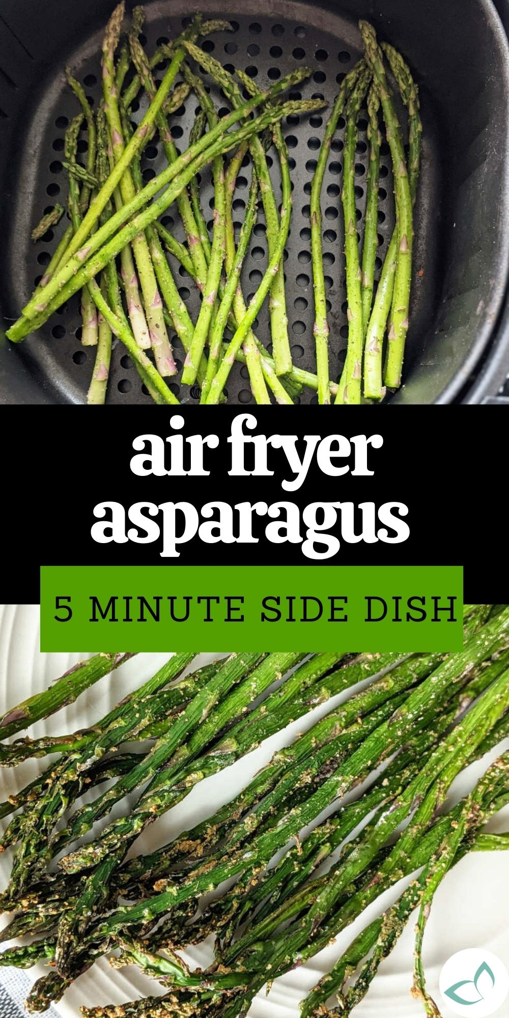 Pin image featuring asparagus in an air fryer basket along with cooked asparagus on a plate